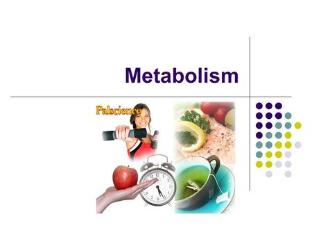Metabolism. Metabolism = anabolism + catabolism In a reaction, bonds between reactants break down and bonds between products form. Energy is absorbed.