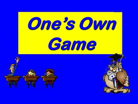 One's Own Game London The UK Riddles The Idioms Holidays Grammar.