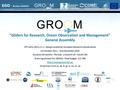 Final General Assembly – Paris, France – September 19, 2014 FP7-Infra-2011-2.1.1 : Design studies for European Research Infrastrutures 1st October 2011.