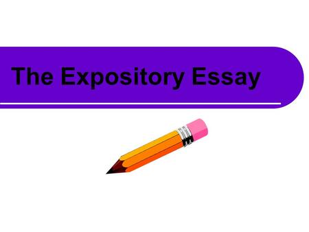 an expository essay should explain