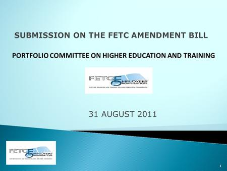 31 AUGUST 2011 1 PORTFOLIO COMMITTEE ON HIGHER EDUCATION AND TRAINING.