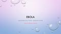 EBOLA HAEMORRHAGIC FEVER – BLEEDING FEVER 7NEWS EBOLA UPDATE.