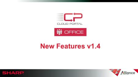 "New Features v1.4. CPO New Features  Send File Link Improvements  Send File Link via mobile phone  ""All Plus Share"" permission  Desktop Sync (DS)"