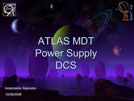 ATLAS MDT Power Supply DCS Anastasios Iliopoulos 15/08/2006.