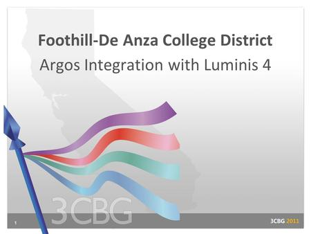 1 Foothill-De Anza College District Argos Integration with Luminis 4.