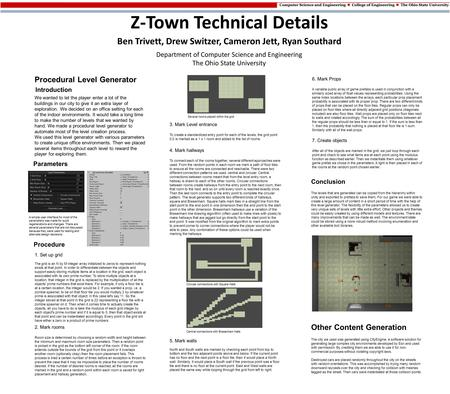 Z-Town Technical Details Ben Trivett, Drew Switzer, Cameron Jett, Ryan Southard Department of Computer Science and Engineering The Ohio State University.