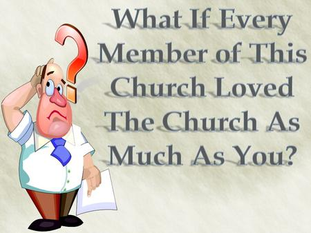 Ephesians 5:25 (NKJV) 25 Husbands, love your wives, just as Christ also loved the church and gave Himself for her,