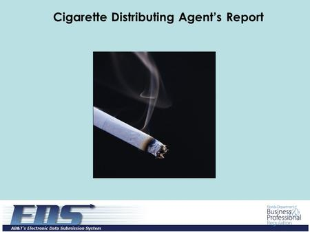Cigarette Distributing Agent's Report. Log in with the user id and password provided through the EDS registration process and click on the Login button.