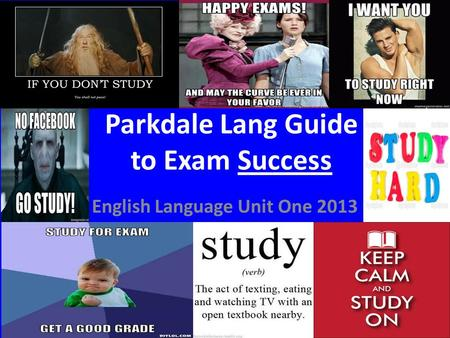 Parkdale Lang Guide to Exam Success English Language Unit One 2013.