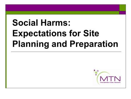 Social Harms: Expectations for Site Planning and Preparation.