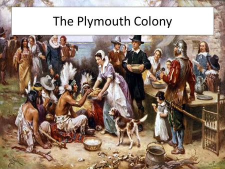 The Plymouth Colony. Persecution in England Under King Henry VIII, the Church of England was very intolerant of some religious beliefs A group of people.