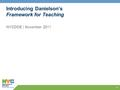 1 Introducing Danielson's Framework for Teaching NYCDOE | November 2011 1.