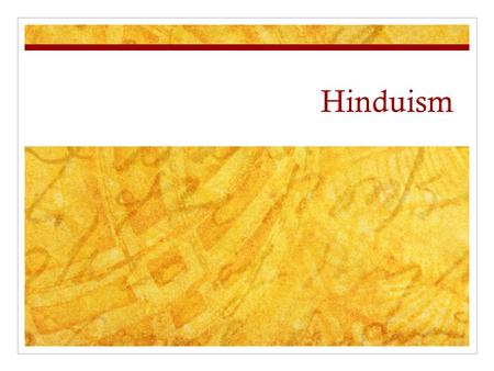 Hinduism. Hinduism – A Brief History Based in India No official founder Some beliefs as much as 4,000 years old Belief in Brahman Vedic period produced.