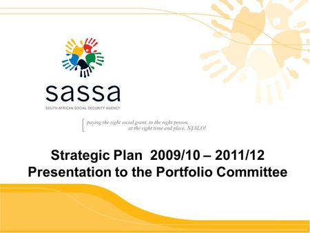 Ud Strategic Plan 2009/10 – 2011/12 Presentation to the Portfolio Committee.