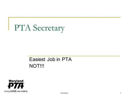 Secretary1 PTA Secretary Easiest Job in PTA NOT!!!