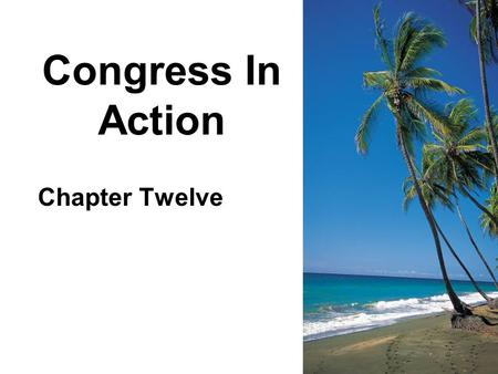 Congress In Action Chapter Twelve. Congress Organizes New Congress convenes January 3, every odd- numbered year.