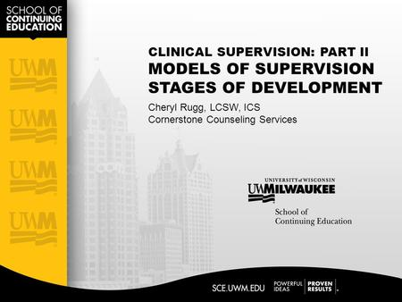 CLINICAL SUPERVISION: PART II MODELS OF SUPERVISION