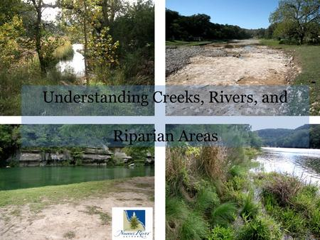 Understanding Creeks, Rivers, and Riparian Areas.