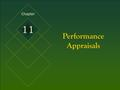 McGraw-Hill/Irwin © 2005 The McGraw-Hill Companies, Inc. All rights reserved. 11-1 Performance Appraisals Chapter 11.