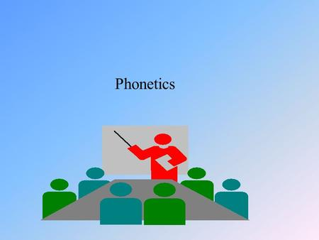 Phonetics 2. Phonology 2.1 The phonic medium of language Sounds which are meaningful in human communication constitute the phonic medium of language.