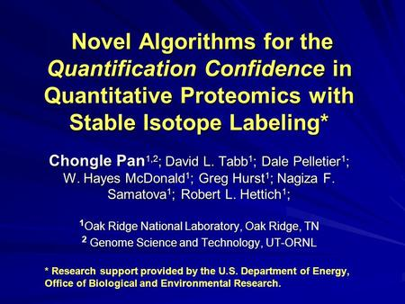 Novel Algorithms for the Quantification Confidence in Quantitative Proteomics with Stable Isotope Labeling* Novel Algorithms for the Quantification Confidence.