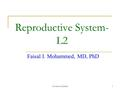 University of Jordan1 Reproductive System- L2 Faisal I. Mohammed, MD, PhD.