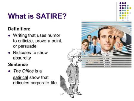 satirical essay defined The definition of satire is literary technique of writing or art which how does the use of satire help to define shakespeare's tragedies essay by muse.