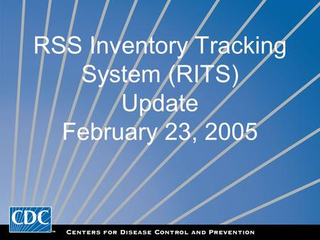 RSS Inventory Tracking System (RITS) Update February 23, 2005.
