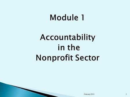 Module 1 Accountability in the Nonprofit Sector Convery 20131.