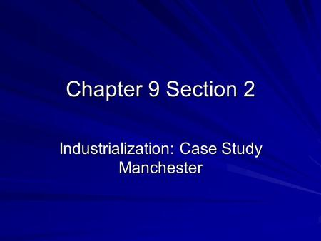 Industrialization: Case Study Manchester