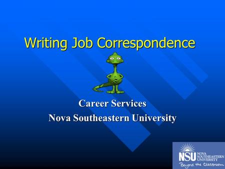 Writing Job Correspondence Career Services Nova Southeastern University.