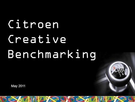 Citroen Creative Benchmarking May 2011. About Newspaper Creative Benchmarking.