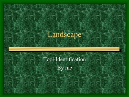 Landscape Tool Identification By me Aerifier Anvil and Blade Pruner.