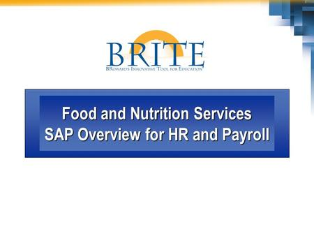 Food and Nutrition Services SAP Overview for HR and Payroll.