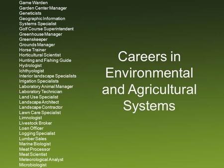 Agribusiness Manager Agricultural Accountant Agricultural Aviator Agricultural Biotechnologist Agricultural Economist Agricultural Education Teacher Agricultural.