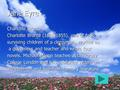 Jane Eyre Charlotte Bronte Charlotte Bronte (1816-1855), one of four surviving children of a clergyman, worked as a governess and teacher and wrote four.