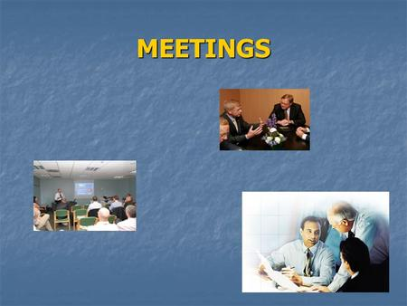 MEETINGS. Commonly used words/expressions: call call arrange arrange schedule schedule hold hold cancel cancel postpone (put off) postpone (put off) reschedule.