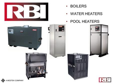 BOILERS WATER HEATERS POOL HEATERS. RBI Futera III Modulation.