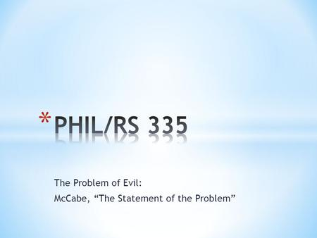 "The Problem of Evil: McCabe, ""The Statement of the Problem"""