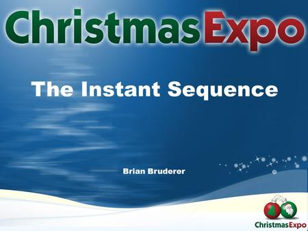 The Instant Sequence Brian Bruderer. Isn't there anything faster than a microwave? -Homer Simpson.