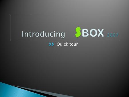 SBox is a Unique Package that maximize the interaction between instructors and students in easy reliable,efficient way. Sbox is Devided into 4 main parts.