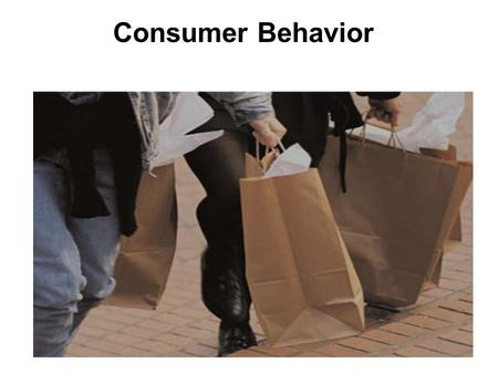 Consumer Behavior. Customer <strong>vs</strong>. Consumer Behavior Customer behavior:Customer behavior: a broad term that covers both individual consumers who buy goods.