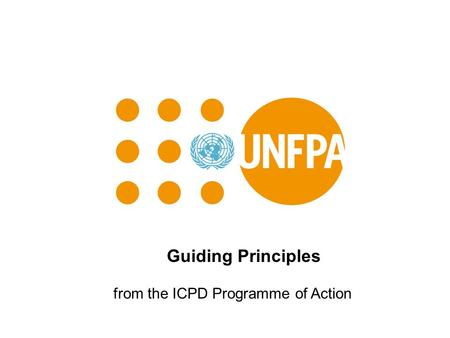 Guiding Principles from the ICPD Programme of Action.