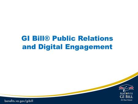 GI Bill® Public Relations and Digital Engagement.