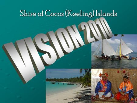 Shire of Cocos (Keeling) Islands. Technology Park Precinct (WI) GOAL:  To provide a Technology Centre that will encourage outside investors to establish.