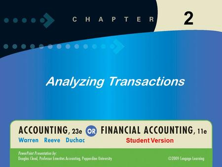 1 2 Analyzing Transactions Student Version. 1-2 2-2 2 Describe the characteristics of an account and a chart of accounts. 1 2-2.