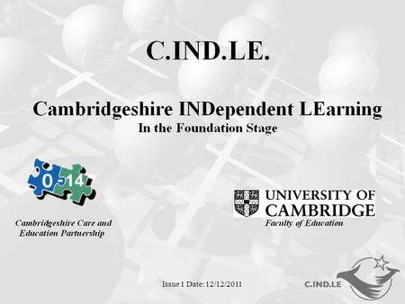 Issue 1 Date: 12/12/2011. What do we mean by Independent Learning?