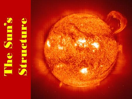 The Sun's Structure. The Core The temperature inside the sun's core reaches about 15 million degrees Celsius. The sun produces an enormous amount of energy.