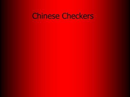 Chinese Checkers. How to play Chinese Checkers is a simple board game that can be played by two to six people. The point of the game is to place all of.