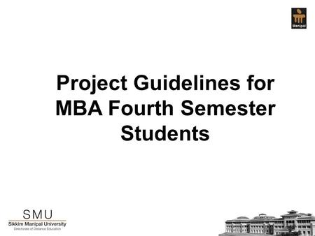 Project Guidelines for MBA Fourth Semester Students.